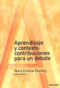 Aprendizaje y Contexto Contribuciones Para un Debate - NORA EMILCE ELICHIRY - MANANTIAL