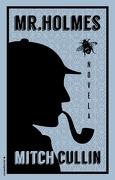 Mr Holmes - Mitch Cullin - Roca Editorial