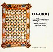Figurae. Hrabanus Maurus, Praeceptor Germaniae - Rabano Mauro - Editum. Ediciones De La Universidad De Murcia