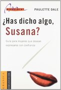 Has Dicho Algo, Susana? - Paulette Dale - Granica