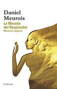 La Morada Del Resplandor (BIBLIOTECA MEUROIS-GIVAUDAN)