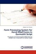 Form Processing System for Hand-Filled Forms in Gurmukhi Script - Sharma, Dharam Veer - LAP Lambert Academic Publishing
