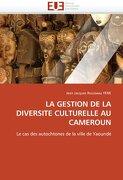 La Gestion de La Diversite Culturelle Au Cameroun