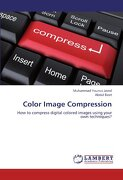 Color Image Compression - Javed, Muhammad Younus - LAP Lambert Academic Publishing