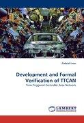 Development and Formal Verification of Ttcan - Leen, Gabriel - LAP Lambert Academic Publishing