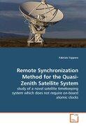 Remote Synchronization Method for the Quasi-Zenith Satellite System - Tappero, Fabrizio - VDM Verlag