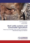 Beef Cattle Systems and Sustainable Agriculture - Thi Huong Tra, Hoang - LAP Lambert Academic Publishing