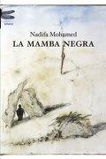La mamba negra (Emecé) - Nadifa Mohamed - Planeta