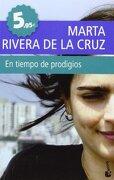 tiempo de prodigios, en.(booket) - marta rivera de la cruz - (5) booket