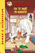 geronimo stilton 37 ¡ya te dare yo karate! - geronimo stilton -