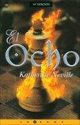 Ocho, el (Best Seller Zeta Bolsillo) - Katherine Neville - Ediciones B