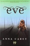 Eve (Saga Eve 1) - anna carey - roca editorial