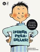 ¡fuera Pesadillas! - Elisenda Roca - Combel Editorial, S.A.