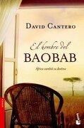 2347*booket/el hombre del baobab.(novela) - david cantero - (5) booket