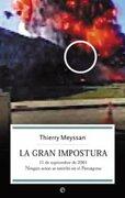 La Gran Impostura: 11 de Septiembre de 2001 Ningun Avion se Estre llo en el Pentagono - Thierry Meyssan - La Esfera De Los Libros