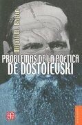 problemas de la poetica de dost - bajtin mijail m. - fce (mexico)