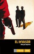 El Invasor - Marcal Aquino - Editorial Oceano De Mexico