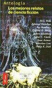 Los Mejores Relatos de Ciencia Ficcion (Alfaguara Juvenil) - Varios Autores - Alfaguara