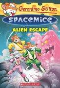 Geronimo Stilton Spacemice #1: Alien Escape (libro en Inglés) - Geronimo Stilton - Scholastic Paperbacks