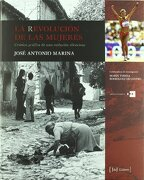 La Revolucion de las Mujeres: Cronica Grafica de una Evolucion si Lenciosa - Jose Antonio Marina - Jdej Editores