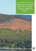 Tamaño de la Tala Rasa en Plantaciones Forestales: Efectos y Regulación - Mario O Niklitschek - Universitaria