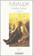 Mesauda (Letras del Oriente y del Mediterráneo) - Abdelhak Serhane - Ediciones Del Oriente Y Del Mediterráneo