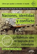 Naciones, Identidad y Conflicto - Johathan Glover,Avishai Margalit,Charles Taylor,Michael Walzer - Gedisa