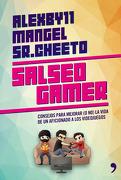 Salseo Gamer. Consejos Para Mejorar (o no) la Vida de un Aficionado - Alexby11 - Temas De Hoy