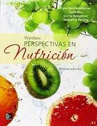 Wardlaw. Perspectivas en Nutrición - Jacqueline Berning ,Donna Beshgetoor Carol Byrd-Bredbenner ,Gaile Moe - Mc Graw Hill Mex.