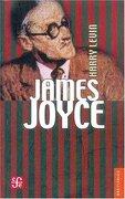James Joyce: Introduccion Critica - Harry Levin - Fondo de Cultura Económica