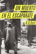 Un muerto en el escaparate (Emecé) - K. O. Dahl - Emecé