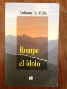 Rompe el Idolo - Anthony De Mello - Lumen Argentina