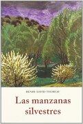 Las Manzanas Silvestres - Henry David Thoreau - CINAR EDITORES S.A. DE C.V.