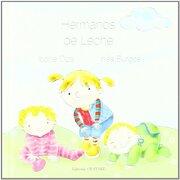 Hermanos de leche (Letritas De Amor) - Ibone Olza - Editorial Obstare, S.L.