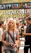 Catalonia Movie Walks: over 300 Suggestions for touring the movies (libro en Inglés) - Eugeni Osácar Marzal - Editorial Diéresis, S.L.