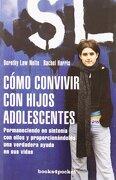 Cómo Convivir con los Hijos Adolescentes (Books4Pocket Crec. Y Salud) - Dorothy Law Nolte - Books4Pocket