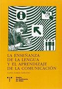 La Enseñanza De La Lengua Y El Aprendizaje De La Comunicacion - C. Lomas - Ediciones Trea, S.L.
