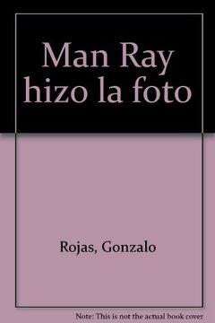 portada Man Ray hizo la foto