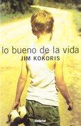 Lo Bueno De La Vida (umbriel Narrativa) - Jim Kokoris,kohoris - Umbriel Editores