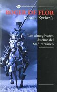 Roger De Flor (Novela Histórica) - Kostas Kyriazís - Plataforma