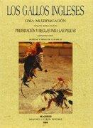 Los Gallos Ingleses - Varios Autores - Editorial Maxtor