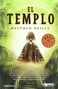 El templo (DeBolsillo) - Matthew Reilly - La factoría de ideas