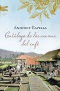 Catálogo de los aromas del café (Emecé) - Anthony Capella - Emecé