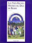 Les Tres Riches Heures Du Duc De Berry - Jean Dufournet - Onlybook