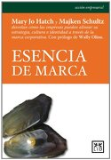 Esencia de Marca (Acción Empresarial) - Mary Jo Hatch,Majken Schultz - Lid Editorial Empresarial, S.L.