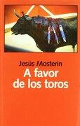 A Favor de los Toros - Jesús Mosterín - Laetoli