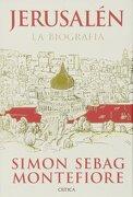 Jerusalen: La biografía - Simon Sebag Montefiore - Crítica