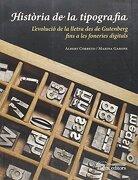 Història de la tipografia - Albert Garone Gravier  Marina  Corbeto López - Pagès editors, S.L.