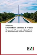 Il Park Hotel Obelisco di Trieste
