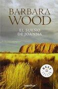 El sueño de Joanna - Barbara Wood - Debolsillo